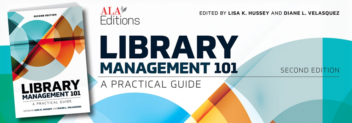 book cover for Library Management 101: A Practical Guide, Second Edition