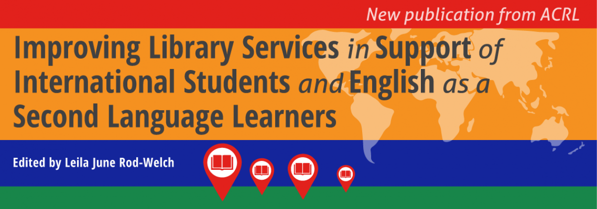 book cover for Improving Library Services in Support of International Students and English as a Second Language Learners