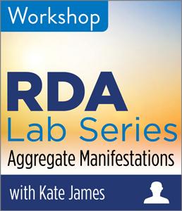 RDA Lab: Aggregate Manifestations