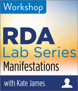 Image for RDA Lab: Manifestations