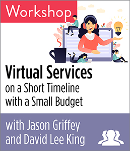 Image for Virtual Services on a Short Timeline with a Small Budget Workshop—Group Rate