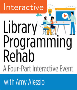 Image for Library Programming Rehab: A Four-Part Interactive Event