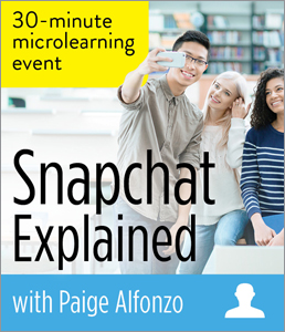 Image for Snapchat Explained: A Microlearning Event