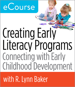 Image for Creating Early Literacy Programs: Connecting with Early Childhood Development eCourse