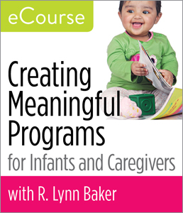 Image for Creating Meaningful Programs <strong>for</strong> Infants and Caregivers eCourse