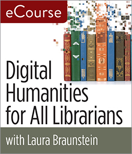 Image for Digital Humanities for All Librarians eCourse