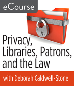Image for Privacy, Libraries, Patrons, and the Law eCourse