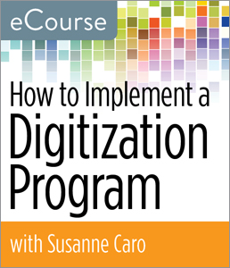 Image for How to Implement a Digitization Program eCourse