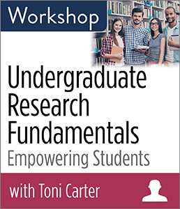 Undergraduate Research Fundamentals: Empowering Students Workshop
