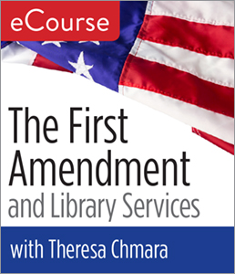 Image for The First Amendment and Library Services eCourse