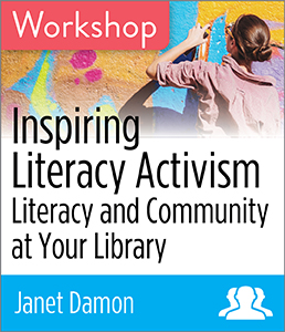 Image for Inspiring Literacy Activism: Literacy and Community at Your Library Workshop—Group Rate