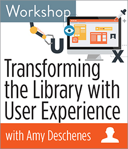 Image for Transforming the Library with User Experience Workshop