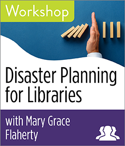 Image for Disaster Planning for Libraries Workshop—Group Rate