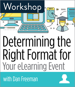 Image for Determining the Right Format for Your eLearning Event Workshop