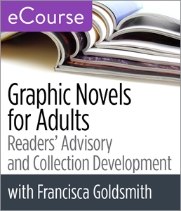 Image for Graphic Novels for Adults: Readers' Advisory and Collection Development eCourse