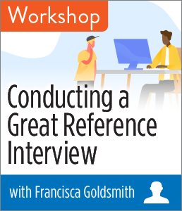 Image for Conducting a Great Reference Interview Workshop