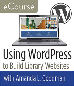 Using WordPress to Build Library Websites