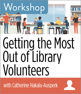 Image for Getting the Most Out of Library Volunteers Workshop