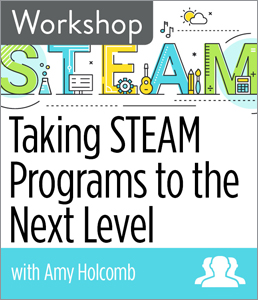 Image for Taking STEAM Programs to the Next Level Workshop—Group Rate