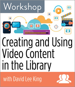 Image for Creating and Using Video Content in the Library Workshop—Group Rate