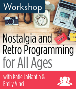 Image for Nostalgia and Retro Programming for All Ages Workshop—Group Rate
