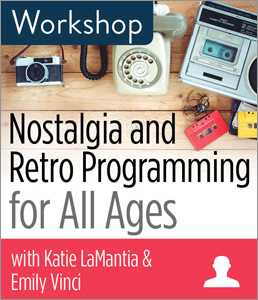 Image for Nostalgia and Retro Programming for All Ages Workshop