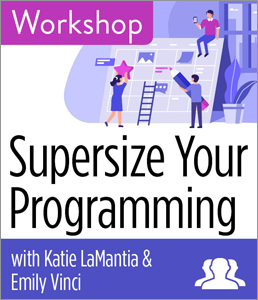 Image for Supersize Your Programming Workshop—Group Rate