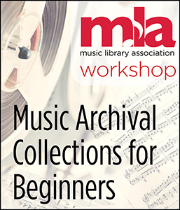 Image for Music Archival Collections for Beginners Workshop—Group Rate