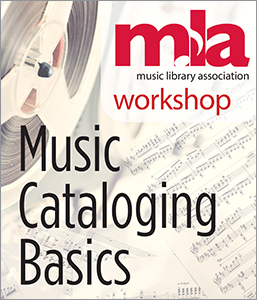 Music Cataloging Basics Workshop