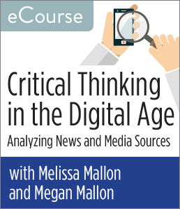 Image for Critical Thinking in the Digital Age: Analyzing News and Media Sources eCourse