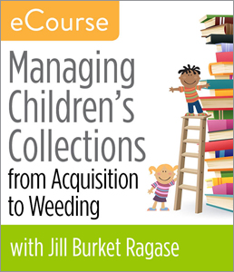 Image for Managing Children's Collections from Acquisition to Weeding eCourse