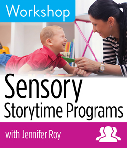 Image for Sensory Storytime Programs Workshop—Group Rate