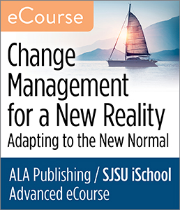 Image for Advanced eCourse—Change Management for a New Reality: Adapting to the New Normal