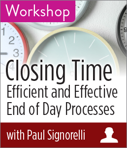 Closing Time: Efficient and Effective End of Day Processes Workshop