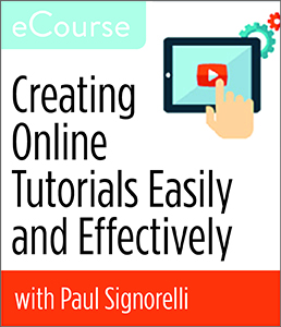 Image for Creating Online Tutorials Easily and Effectively eCourse
