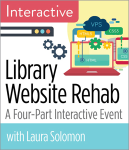 Image for Library Website Rehab: A Four-Part Interactive Event