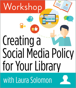 Image for Creating a Social Media Policy for Your Library Workshop