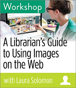 Image for A Librarian's Guide to Using Images on the Web Workshop