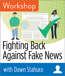 Image for Fighting Back Against Fake News Workshop