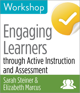 Engaging Learners through Active Instruction and Assessment Workshop--Group Rate