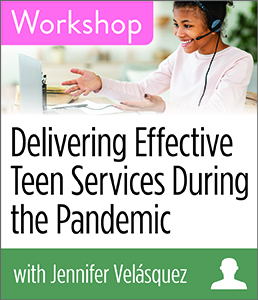 Image for Delivering Effective Teen Services During the Pandemic Workshop