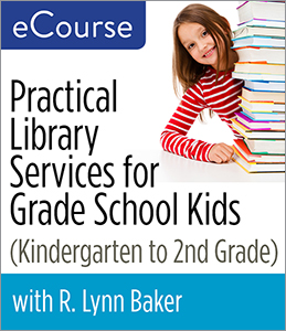 Image for Practical Library Services for Grade School Kids (Kindergarten through Second Grade) eCourse