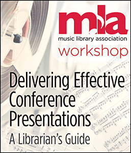 Delivering Effective Conference Presentations: A Librarian's Guide Workshop