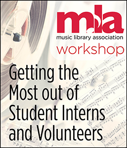 Getting the Most out of Student Interns and Volunteers Workshop