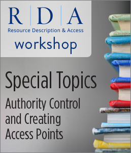 Image for Special Topics: Authority Control and Creating Access Points Workshop—Group Rate