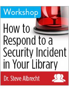 Image for How to Respond to a Security Incident in Your Library—Group Rate Workshop