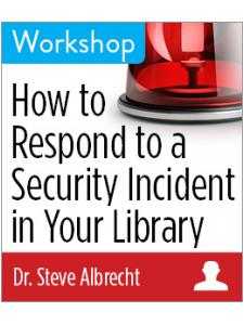 Image for How to Respond to a Security Incident in Your Library Workshop