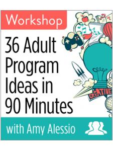 Image for 36 Adult Program Ideas in 90 Minutes Workshop—Group Rate