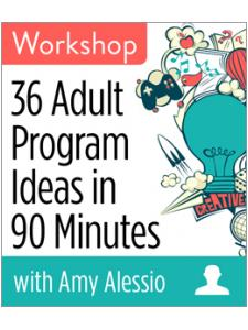 Image for 36 Adult Program Ideas in 90 Minutes Workshop