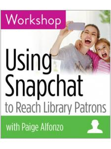 Image for Using Snapchat to Reach Library Patrons Workshop